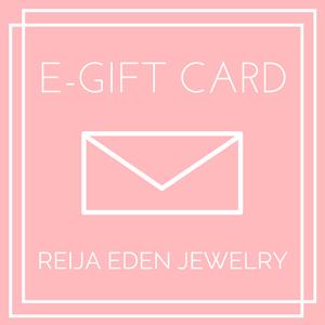 E- GIFT CARD FOR HANDMADE JEWELRY BY REIJA EDEN